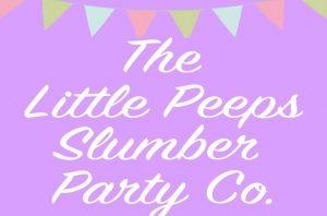 Business Of The Week: Little Peeps Slumber Parties
