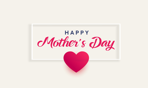 Mother's Day- Sunday 31st March