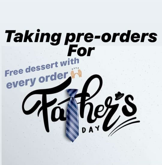 Fathers Day Deliveries- Taking Orders Now
